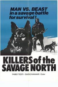 Killers of the Savage North - 27 x 40 Movie Poster - Style A