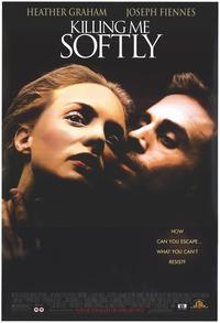 Killing Me Softly - 11 x 17 Movie Poster - Style B
