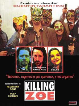 Killing Zoe - 11 x 17 Movie Poster - Spanish Style A