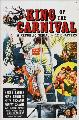 King of the Carnival - 11 x 17 Movie Poster - Style B