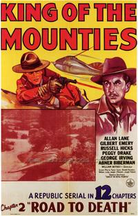 King of the Mounties - 27 x 40 Movie Poster - Style B