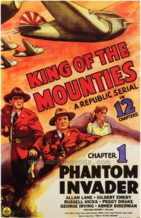 King of the Mounties - 43 x 62 Movie Poster - Bus Shelter Style A