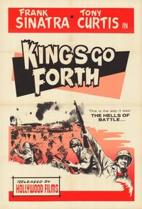 Kings Go Forth - 11 x 17 Movie Poster - Style A