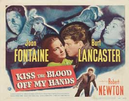 Kiss the Blood Off My Hands - 22 x 28 Movie Poster - Half Sheet Style A