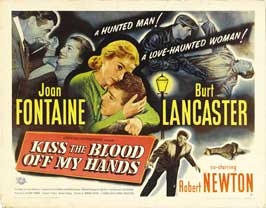 Kiss the Blood Off My Hands - 22 x 28 Movie Poster - Half Sheet Style B