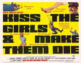 Kiss the Girls and Make Them Die - 11 x 14 Movie Poster - Style A