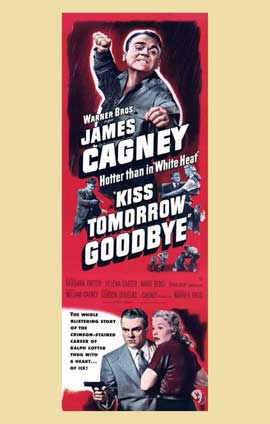 Kiss Tomorrow Goodbye - 11 x 17 Movie Poster - Style A