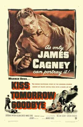 Kiss Tomorrow Goodbye - 27 x 40 Movie Poster - Style B