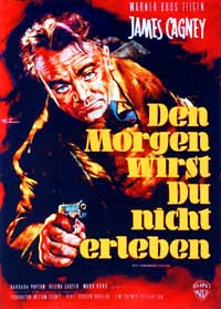 Kiss Tomorrow Goodbye - 11 x 17 Movie Poster - German Style A