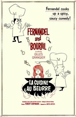 La cuisine au beurre - 11 x 17 Movie Poster - Style A