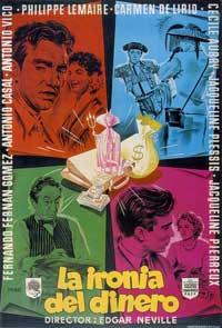 La Iron�a Del Dinero - 27 x 40 Movie Poster - Spanish Style A