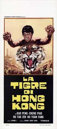 La Tigre Di Hong Kong - 13 x 28 Movie Poster - Italian Style A