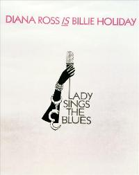 Lady Sings the Blues - 43 x 62 Movie Poster - Bus Shelter Style B