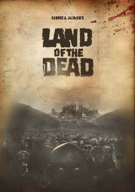 Land of the Dead - 11 x 17 Movie Poster - Style C