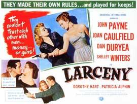 Larceny - 11 x 14 Movie Poster - Style A