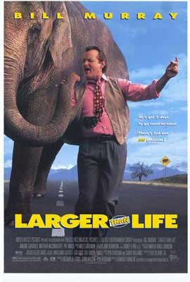 Larger Than Life - 11 x 17 Movie Poster - Style B