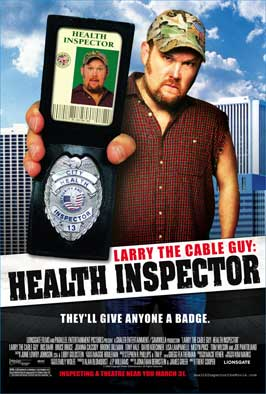 Larry the Cable Guy: Health Inspector - 43 x 62 Movie Poster - Bus Shelter Style A