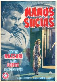 Las manos sucias - 27 x 40 Movie Poster - Spanish Style A