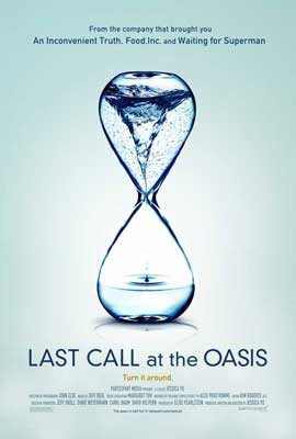 Last Call at the Oasis - 11 x 17 Movie Poster - Style A