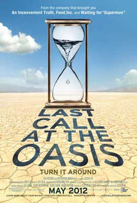 Last Call at the Oasis - 11 x 17 Movie Poster - Style B