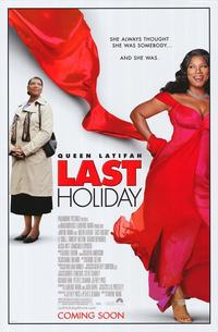 Last Holiday - 43 x 62 Movie Poster - Bus Shelter Style A