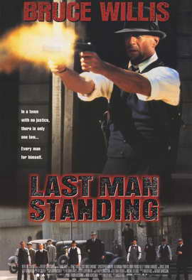 Last Man Standing - 11 x 17 Movie Poster - Style B