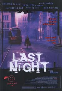 Last Night - 43 x 62 Movie Poster - Bus Shelter Style A