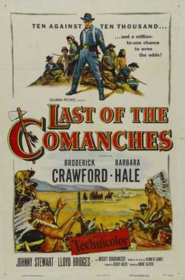 Last of the Comanches - 11 x 17 Movie Poster - Style A