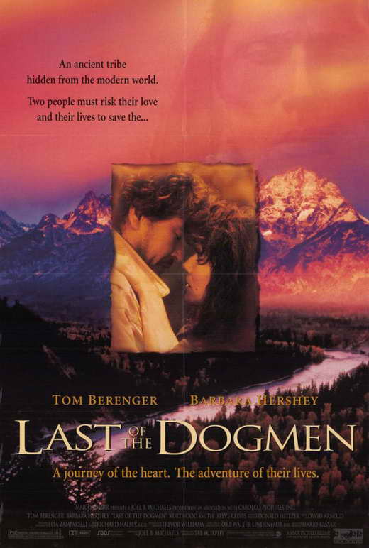 the last of the dogmen Last of the dogmen : bounty hunter lewis gates (tom berenger) finds the corpses of three escaped convicts in the wilderness, apparently shot by primitive arrows.