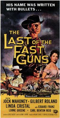 Last of The Fast Guns - 11 x 17 Movie Poster - Style A