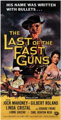 Last of The Fast Guns - 43 x 62 Movie Poster - Bus Shelter Style A