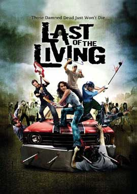 Last of the Living - 11 x 17 Movie Poster - Style A
