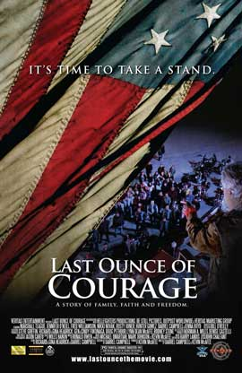 Last Ounce of Courage - 43 x 62 Movie Poster - Bus Shelter Style A