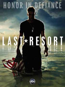 Last Resort (TV) - 11 x 17 TV Poster - Style A