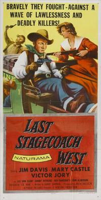 Last Stagecoach West - 11 x 17 Movie Poster - Style A