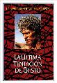 The Last Temptation of Christ - 27 x 40 Movie Poster - Spanish Style A