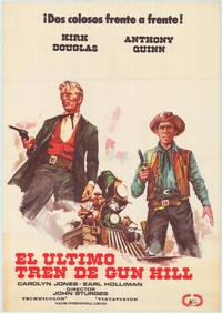Last Train from Gun Hill - 27 x 40 Movie Poster - Spanish Style A