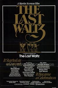 The Last Waltz - 43 x 62 Movie Poster - Bus Shelter Style A