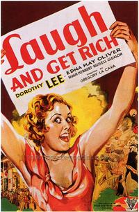 Laugh and Get Rich - 43 x 62 Movie Poster - Bus Shelter Style A