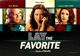 Lay the Favorite - 11 x 17 Movie Poster - Style B