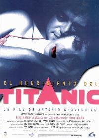L'Enfonsament del Titanic - 11 x 17 Movie Poster - Spanish Style A