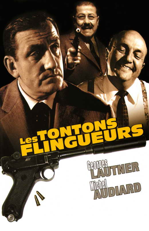 les tontons flingueurs movie posters from movie poster shop. Black Bedroom Furniture Sets. Home Design Ideas