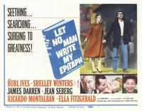 Let No Man Write My Epitaph - 22 x 28 Movie Poster - Half Sheet Style B
