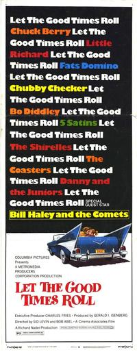 Let the Good Times Roll - 14 x 36 Movie Poster - Insert Style A