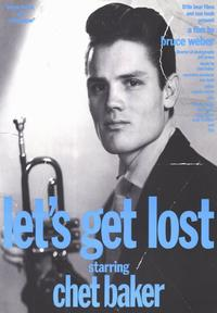 Let's Get Lost - 43 x 62 Movie Poster - Bus Shelter Style D