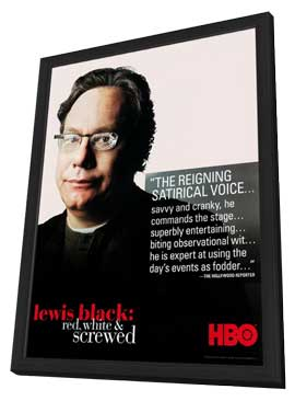 Lewis Black: Red, White and Screwed - 11 x 17 TV Poster - Style A - in Deluxe Wood Frame
