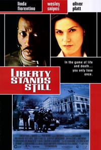 Liberty Stands Still - 11 x 17 Movie Poster - Style A