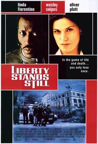 Liberty Stands Still - 27 x 40 Movie Poster - Style A