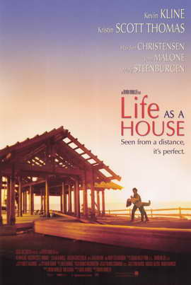 Life as a House - 11 x 17 Movie Poster - Style B