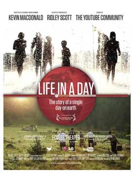 Life in a Day - 11 x 17 Movie Poster - Style A